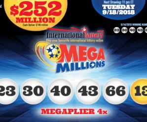 Mega Millions jackpot rise to $252M for Tuesday, 18 September 2018