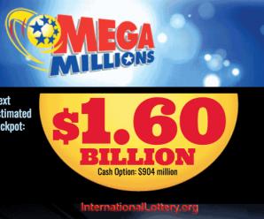 Mega Millions jackpot rises to $1.6 billion, It's Largest in U.S. lottery history