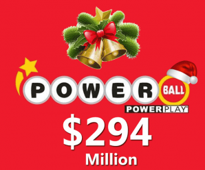 Powerball Jackpot up to $294 Million, Get the Magic this Christmas 2018!