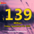 Mega Millions jackpot stands at $139 million for Sept 06, 2019