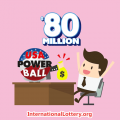 Jackpot $80 million of Powerball  was owned on Sept 04, 2019