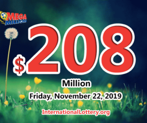 Mega Millions jackpot is waiting the owner, It is $208 million now