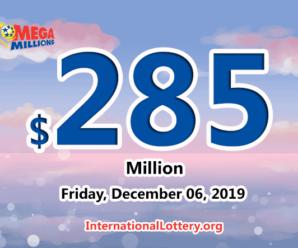 Mega Millions jackpot swells to $285 million for 06 Dec, 2019