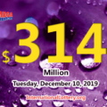 Mega Millions jackpot swells to $314 million for December 10, 2019