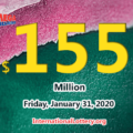 The results of Mega Million on January 28, 2020; Jackpot is $155 million