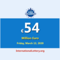 EuroMillions Lottery raises to €54 million euro for March 13, 2020