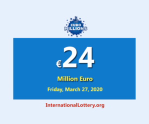 EuroMillions Lottery is €24 million euro for March 24, 2020