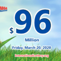 Mega Millions jackpot is waiting the owner, It is $96 million now
