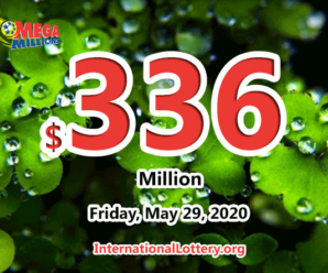 Mega Millions jackpot is waiting the owner, It is $336 million now