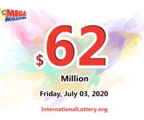 Mega Millions jackpot climbs to $62 million for July 03, 2020