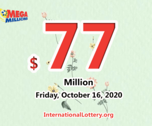 The results of Mega Million on October 13, 2020; Jackpot is $77 million