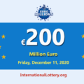 2020/12/08: 4 players won the second prizes; EuroMillions Lottery Jackpot is €200 million
