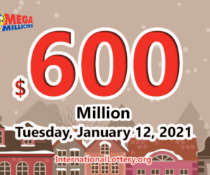 Who will win the big $600 million Mega Millions jackpot on January 12, 2021?