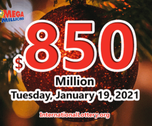 Mega Millions jackpot turn $750 million into $850 million for the drawing on January 19, 2021