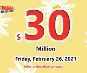 Results of February 23, 2021: Mega Millions jackpot raises to $30 million