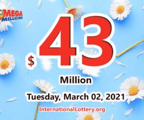 Results of February 26, 2021: Mega Millions jackpot raises to $43 million