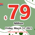 The results of Mega Millions on March 09, 2021; Jackpot is $79 million