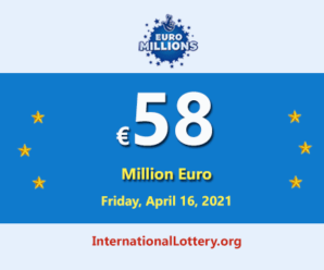 The result of Euro Millions on April 13, 2021; Jackpot is 58 million Euro