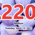 Mega Millions jackpot is waiting the owner, It is $220 million now