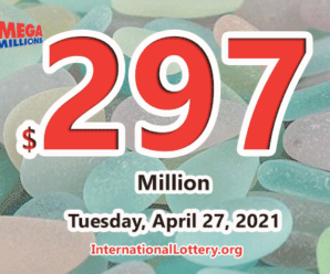 Mega Millions jackpot is waiting the owner, It is $297 million now