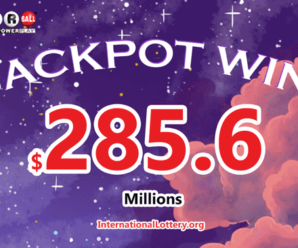 $285.6 million found the owner – The third Powerball Jackpot of 2021 exploded