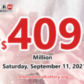 Powerball jackpot climbs to $409 million for September 11, 2021